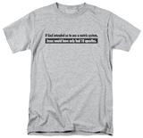 Metric System T-shirts