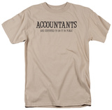 Accountants Are Certified to Do It in Public T-Shirt