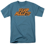 Fear Mullets Shirt
