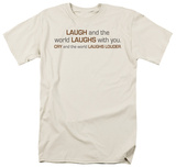 World Laughs With You T-Shirt
