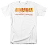 Problem with Socialism T-shirts