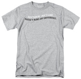 Don't know Don't Care T-shirts
