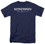 Secretaries Do It Shirts