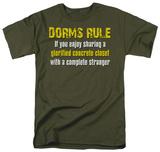 Dorms Rule T-Shirt