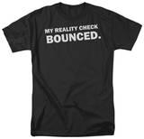Reality Check T-shirts
