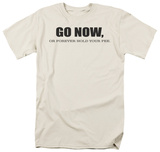 Go Now T-shirts