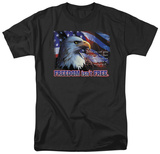 Freedom Isn't Free T-shirts