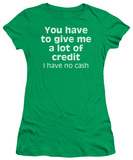 Juniors: A Lot of Credit Shirt
