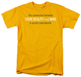 Connection Between Reality T-shirts