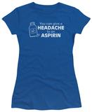 Juniors: Headache to Aspirin T-shirts