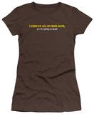 Juniors: Calling in Dead T-Shirt