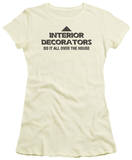 Juniors: Interior Decorators T-Shirt