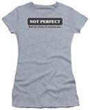 Juniors: Not Perfect T-Shirt