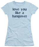 Juniors: Like a Hangover T-shirts