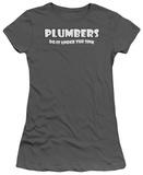 Juniors: Plumbers Do It Shirts