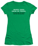 Juniors: Money Does Grow T-shirts