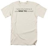 Looking at Your Nametag Shirt