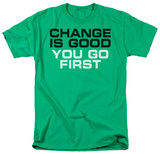 Change is Good Camisetas
