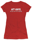Juniors: Not Santa T-shirts
