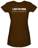 Juniors: I Lost My Mind T-Shirt