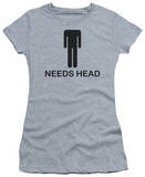 Juniors: Needs Head T-shirts