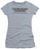 Women's: Booze Destroys (Slim Fit) T-Shirt