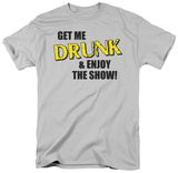 Get Me Drunk T-shirts