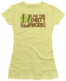 Juniors: Dirty Work T-shirts