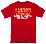 Bartender Pharmacist T-shirts