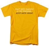 Sleep Until Noon T-shirts