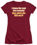 Juniors: Road Less Traveled T-shirts