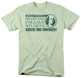 Give Me Money T-shirts