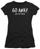 Juniors: Go Away T-Shirt