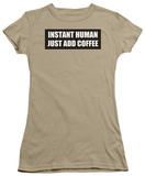 Juniors: Instant Human Shirt