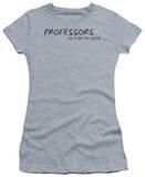 Juniors: Professors Do It T-shirts