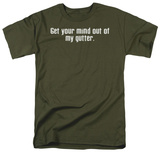 My Gutter T-Shirt