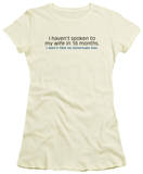 Juniors: Spoken To My Wife T-Shirt