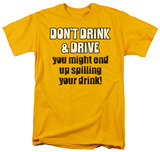 Drink & Drive T-shirts