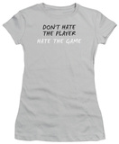 Juniors: Don't Hate the Player T-shirts