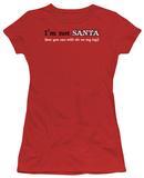 Juniors: I'm Not Santa T-shirts
