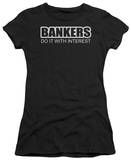 Juniors: Bankers Do ItInterest T-shirts