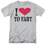 I Love to Fart T-shirts