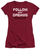 Juniors: Follow Your Dreams T-Shirt