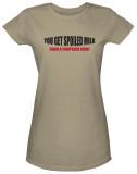 Juniors: Spoiled Milk Shirts