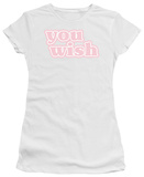 Women&#39;s: You Wish (Slim Fit) T-shirts