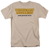 Politically Incorrect Shirts