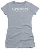 Juniors: Lawyers Do It Until Justice Prevails T-shirts