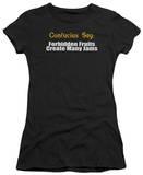 Juniors: Confucius Say: Forbidden Fruit Shirts
