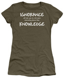 Juniors: Ignorance Knowledge Shirt