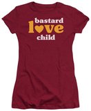 Juniors: Bastard Love Child T-shirts